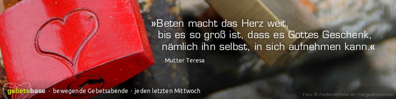 """Webbanner gebetsbase 130922: Motiv: Liebesschlösser, Zitat: """"Beten macht das Herz weit, bis es so groß ist, dass es Gottes Geschenk, nämlich ihn selbst, in sich aufnehmen kann."""" (Mutter Teresa)"""