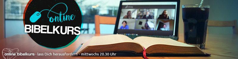 Online Bibelkurs - mittwochs, 20.30 Uhr